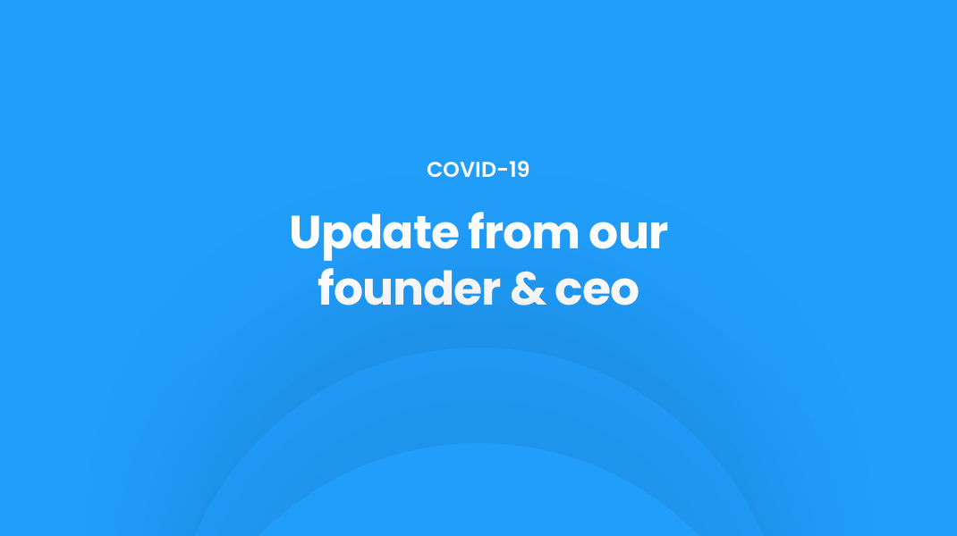 blue background with white text that reads covid-19 update from our founder & ceo